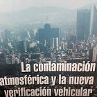 La nueva verificación vehicular: Héctor Riveros en